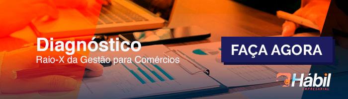 Diagnóstic Raio-X da gestão para comércios - Faça Agora